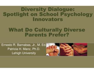 Diversity Dialogue: Spotlight on School Psychology Innovators