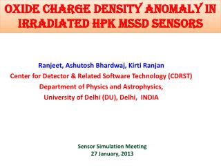 Oxide charge density anomaly in Irradiated HPK MSSD sensors