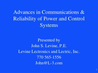 Advances in Communications  Reliability of Power and Control Systems