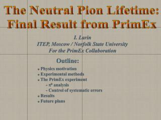 The Neutral Pion Lifetime: Final Result from  PrimEx