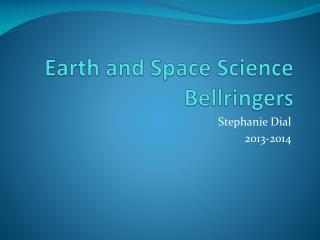 Earth and Space Science Bellringers