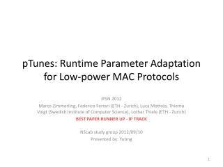 pTunes : Runtime  Parameter Adaptation for Low-power MAC Protocols