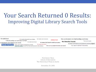 Your Search Returned 0 Results:  Improving Digital Library Search Tools