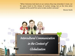 Intercultural Communication in the Context of Globalization