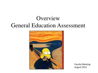Overview  General Education Assessment
