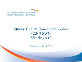 Query Health Concept-to-Codes (C2C) SWG Meeting #10