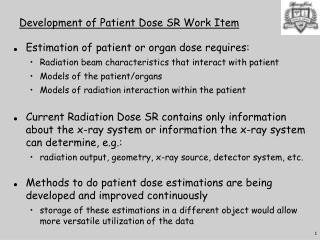 Development of Patient Dose SR Work Item