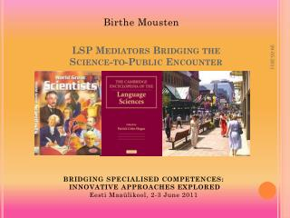 LSP Mediators Bridging the  Science-to-Public Encounter