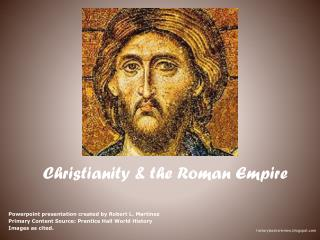 Christianity & the Roman Empire