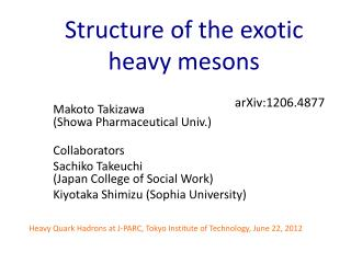 Structure of the exotic  heavy mesons