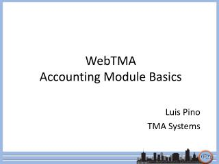 WebTMA  Accounting Module Basics