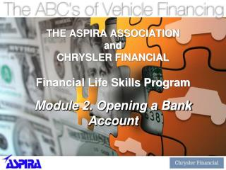 THE ASPIRA ASSOCIATION  and CHRYSLER FINANCIAL Financial Life Skills Program