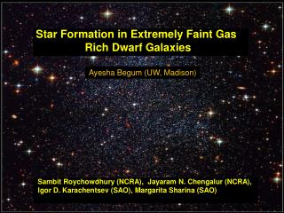 Star Formation in Extremely Faint Gas                    Rich Dwarf Galaxies