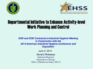 Departmental  Initiative to Enhance Activity-level Work Planning and Control
