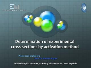 Determination  of  experimental cross-sections by activation  method