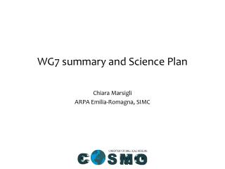 WG7 summary and Science Plan