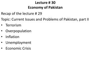 Lecture # 30     Economy of Pakistan
