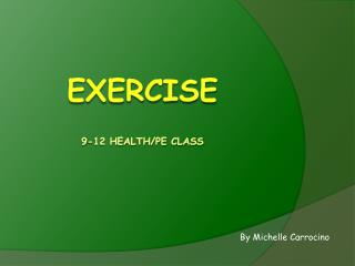 Exercise 9-12 Health/PE class