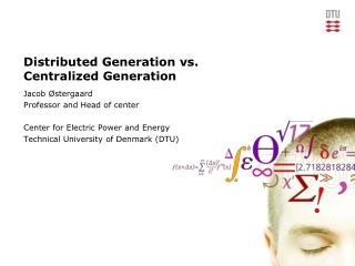 Distributed Generation vs.  Centralized Generation