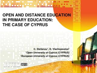 OPEN AND  DISTANCE  EDUCATION  IN  PRIMARY EDUCATION:        THE  CASE OF CYPRUS