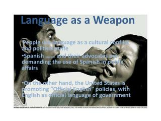 Language as a Weapon