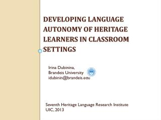 Developing language autonomy of  heritage learners in classroom settings