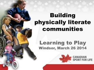 Building  physically literate communities