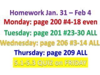 Homework Jan. 31 – Feb 4