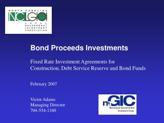 Municipal Government Investors Corp. Bond Proceeds Investments