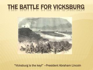 The Battle for Vicksburg