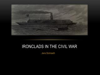 Ironclads in the civil war