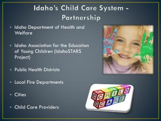 Idaho's Child Care System - Partnership