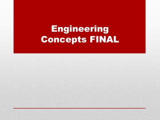 Engineering Concepts FINAL