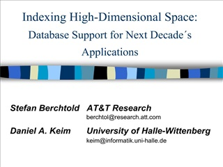 Indexing High-Dimensional Space: Database Support for Next Decade s Applications
