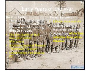 Early Years of the War