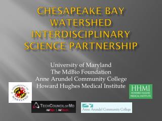 Chesapeake Bay Watershed Interdisciplinary Science Partnership