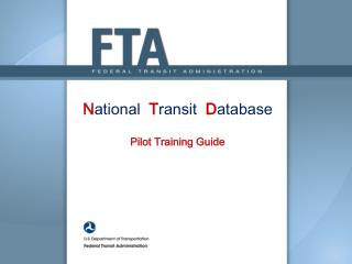 N ational  T ransit  D atabase P ilot Training Guide