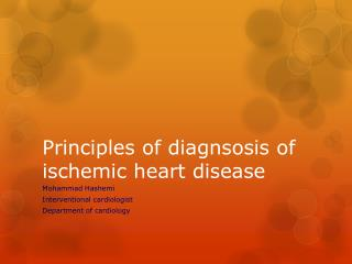Principles of diagnsosis of ischemic heart disease