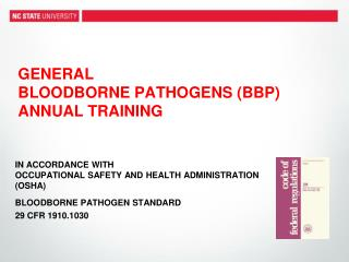 General Bloodborne  Pathogens (BBP) Annual Training
