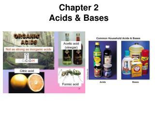 Chapter 2 Acids & Bases