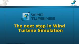 The next step  in Wind Turbine Simulation