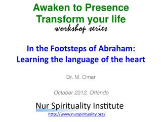 In the Footsteps of Abraham: Learning the language of the heart