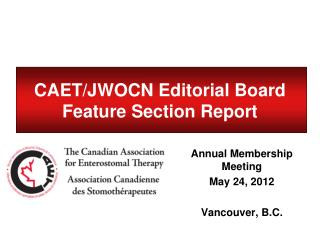 CAET/JWOCN Editorial Board Feature Section Report