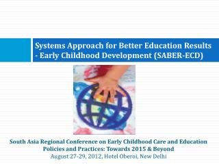 Systems Approach for Better Education Results - Early Childhood Development (SABER-ECD)