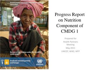 Progress Report on Nutrition Component of CMDG 1