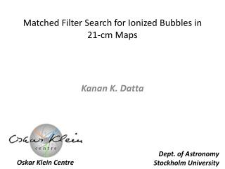Matched Filter Search for Ionized Bubbles in 21-cm Maps