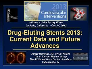 Drug-Eluting Stents 2013: Current Data and Future Advances