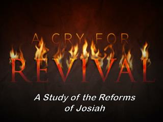 A Study of the Reforms o f Josiah