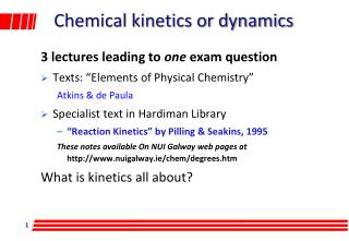 Chemical kinetics or dynamics