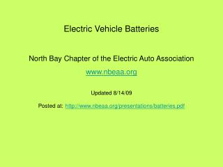 Electric Vehicle Batteries  North Bay Chapter of the Electric Auto Association nbeaa Updated 8/14/09
